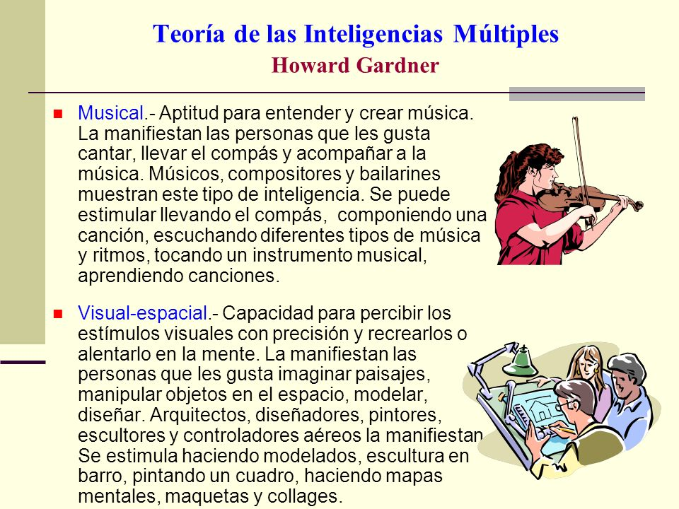 Teoría de las Inteligencias Múltiples Howard Gardner