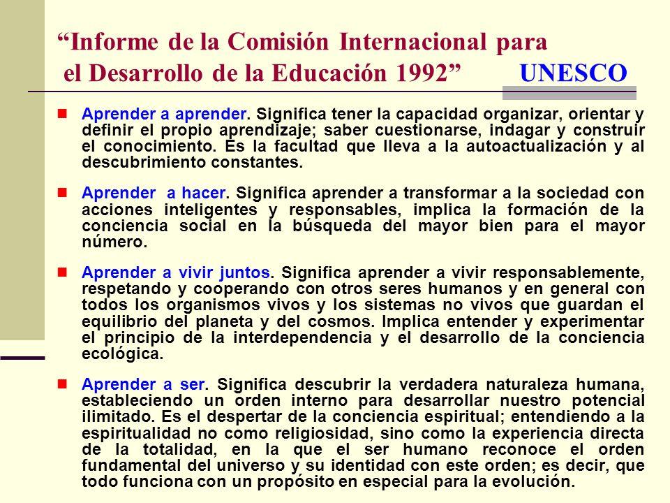 Informe de la Comisión Internacional para el Desarrollo de la Educación 1992 UNESCO