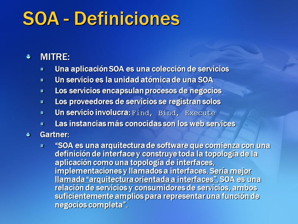 SOA - Definiciones MITRE:
