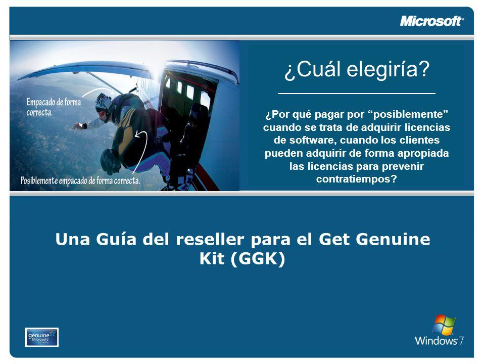 Una Guía del reseller para el Get Genuine Kit (GGK)
