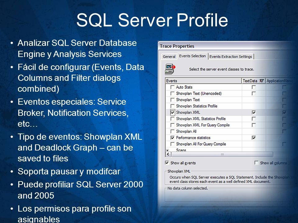 SQL Server Profile Analizar SQL Server Database Engine y Analysis Services. Fácil de configurar (Events, Data Columns and Filter dialogs combined)