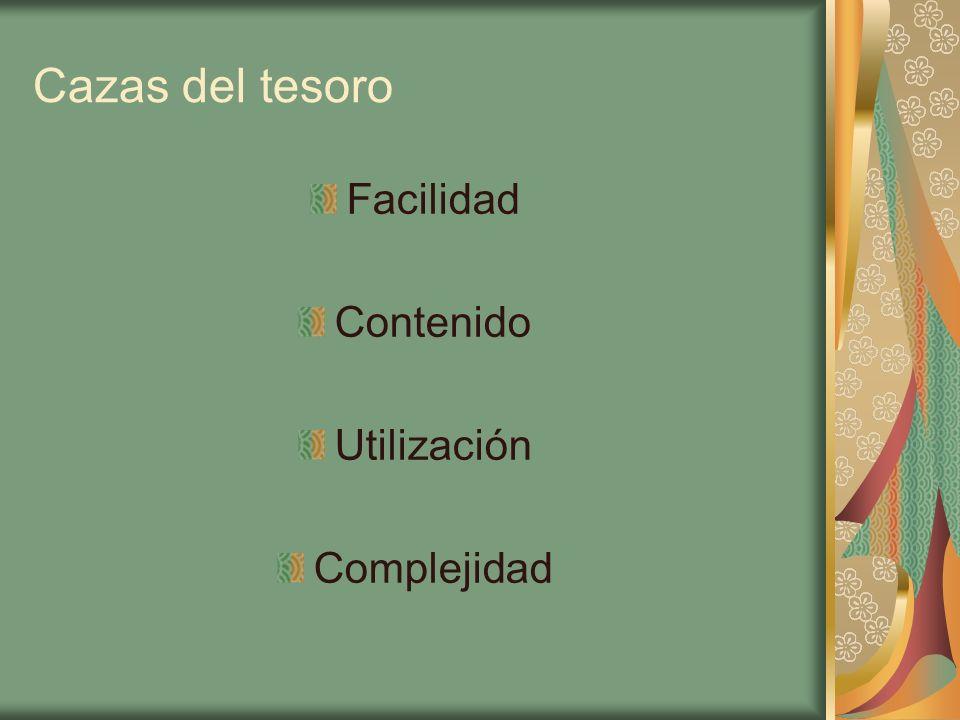Cazas del tesoro Facilidad Contenido Utilización Complejidad