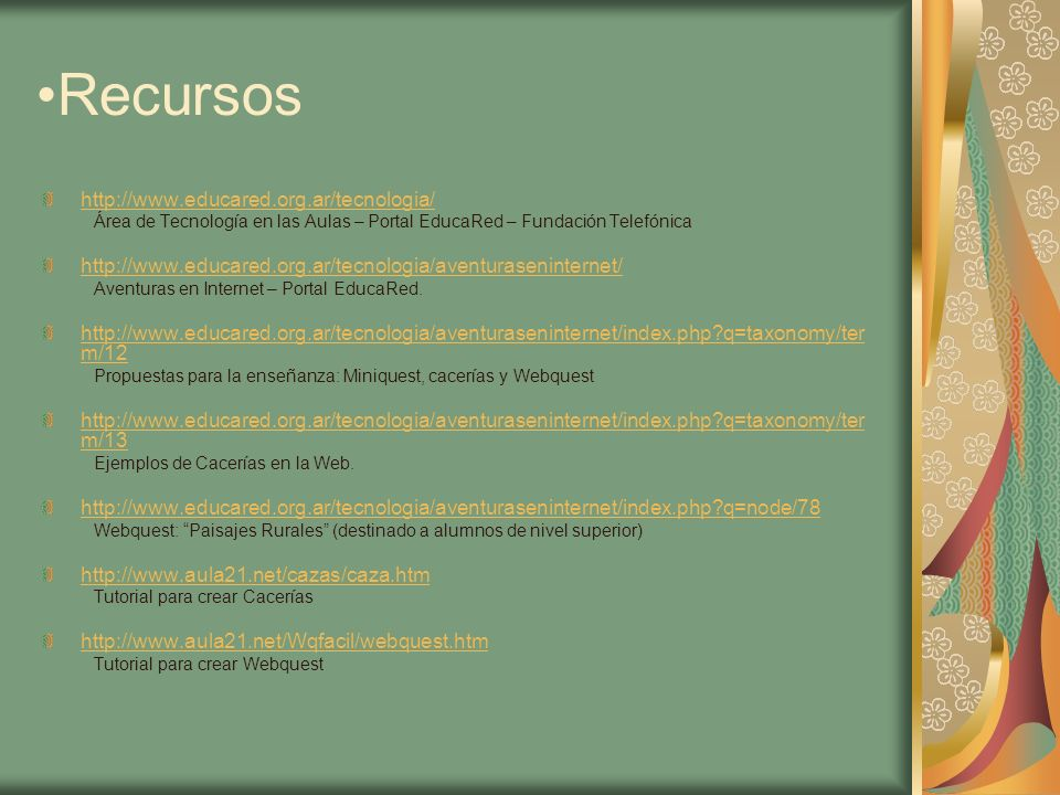 Recursos http://www.educared.org.ar/tecnologia/