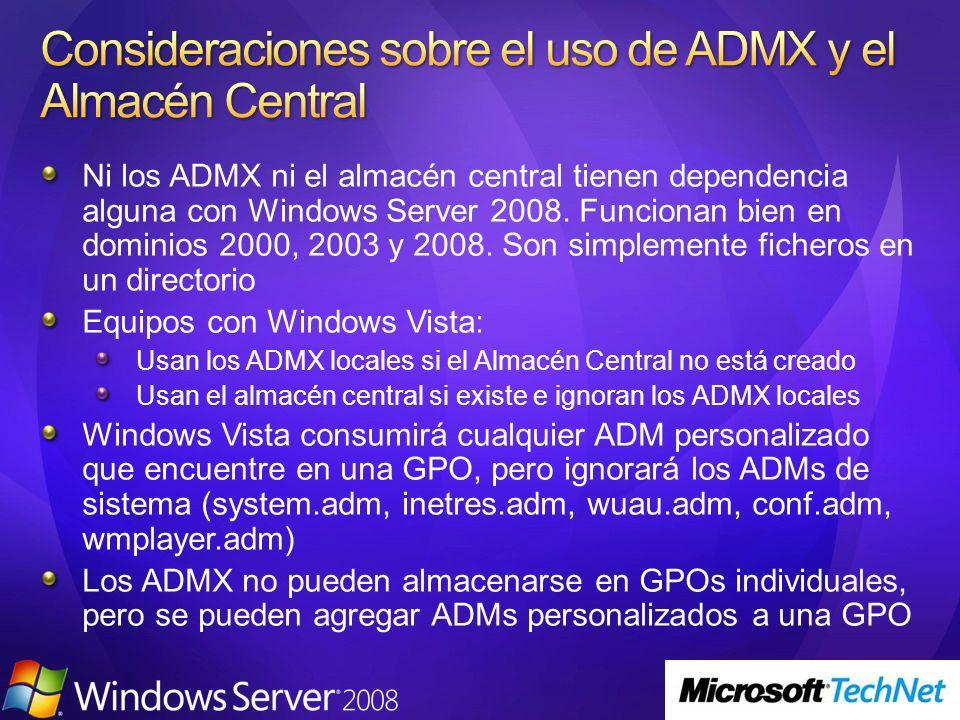 Consideraciones sobre el uso de ADMX y el Almacén Central
