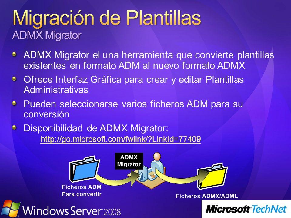 Migración de Plantillas ADMX Migrator