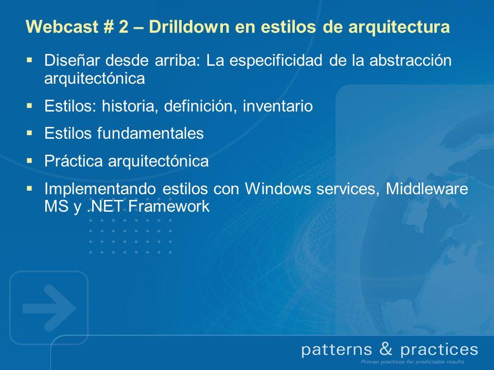 Webcast # 2 – Drilldown en estilos de arquitectura