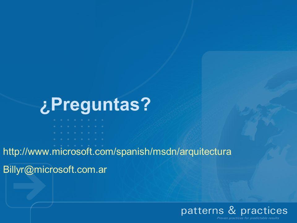 ¿Preguntas http://www.microsoft.com/spanish/msdn/arquitectura