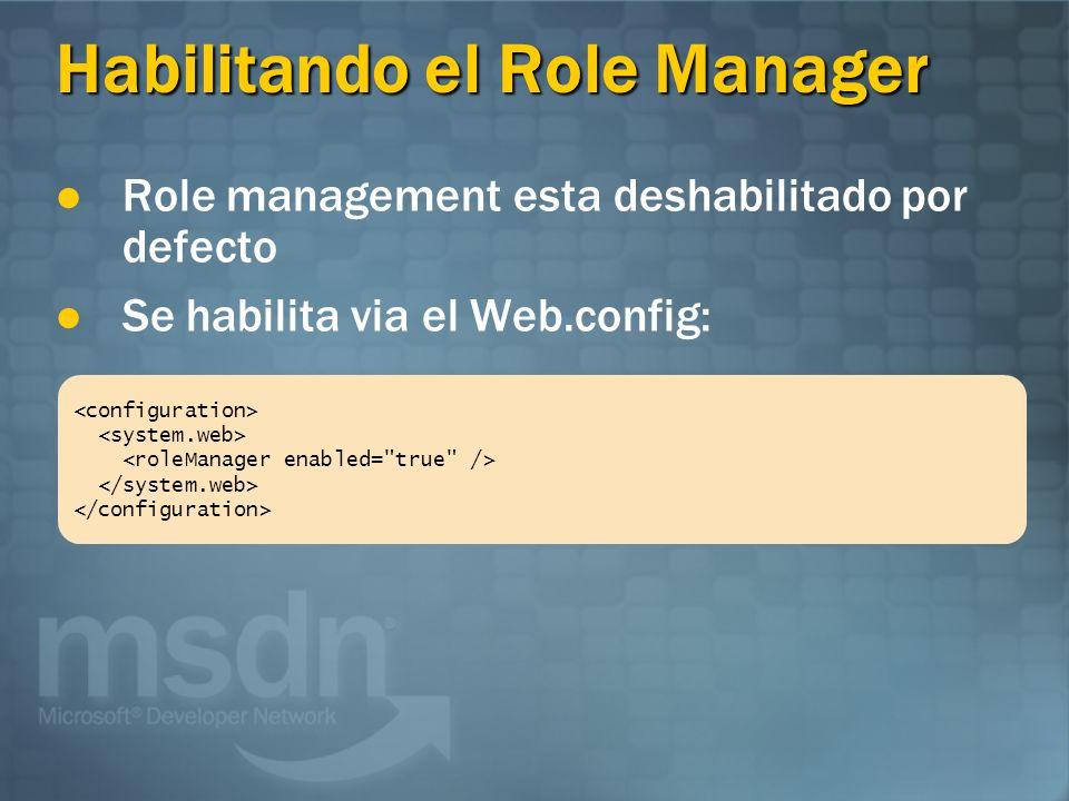 Habilitando el Role Manager