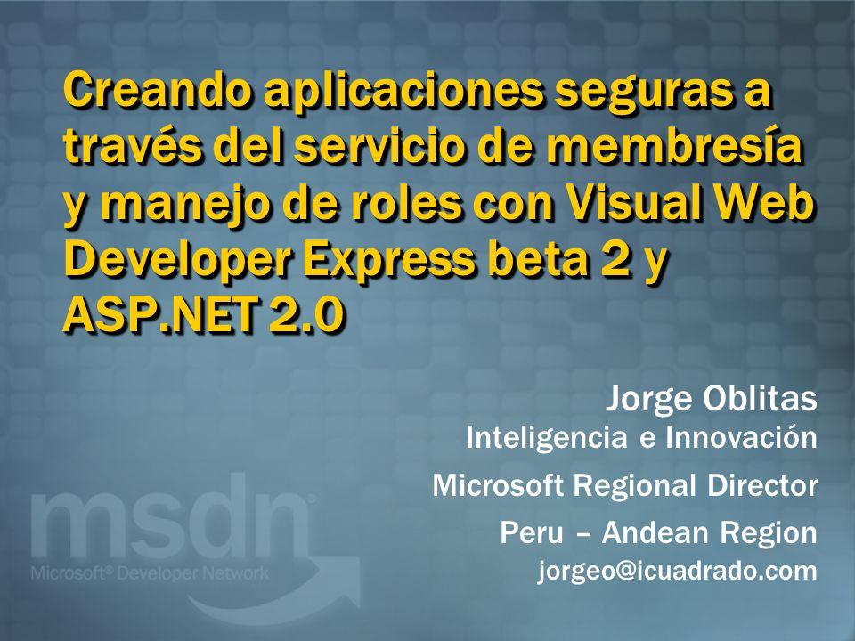 Creando aplicaciones seguras a través del servicio de membresía y manejo de roles con Visual Web Developer Express beta 2 y ASP.NET 2.0