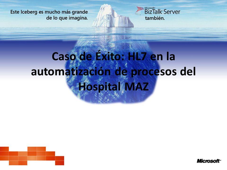Caso de Éxito: HL7 en la automatización de procesos del Hospital MAZ