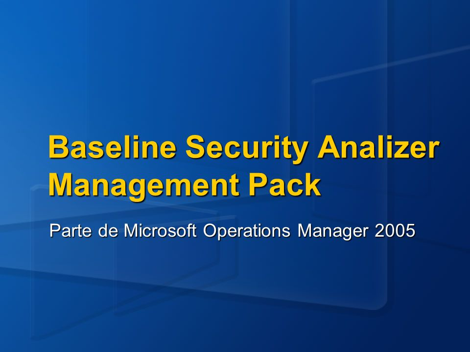 Baseline Security Analizer Management Pack