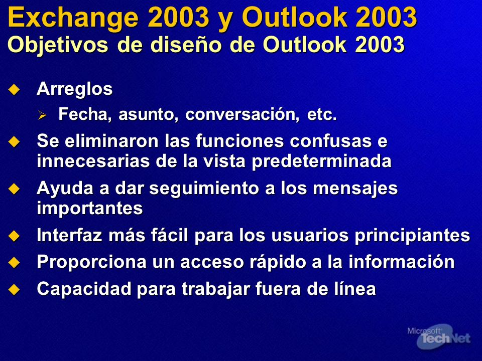 Exchange 2003 y Outlook 2003 Objetivos de diseño de Outlook 2003