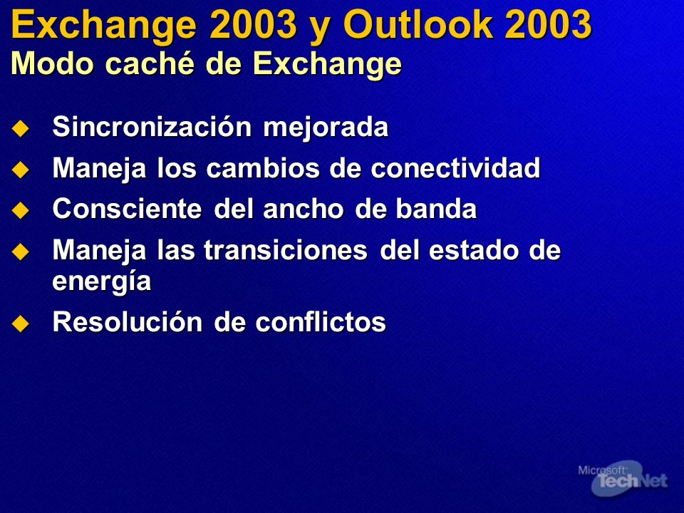 Exchange 2003 y Outlook 2003 Modo caché de Exchange