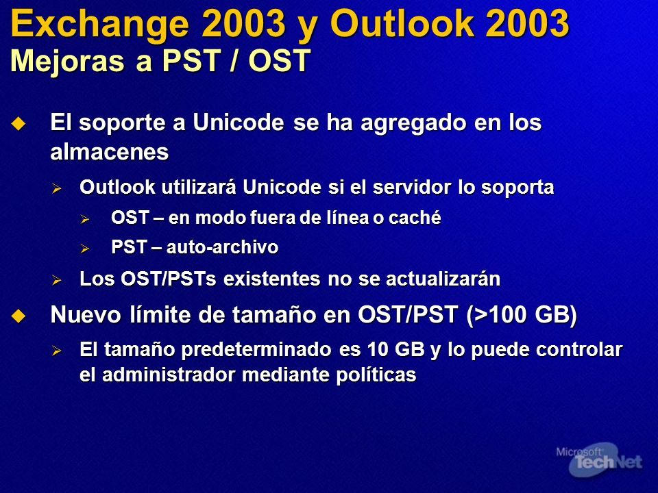 Exchange 2003 y Outlook 2003 Mejoras a PST / OST