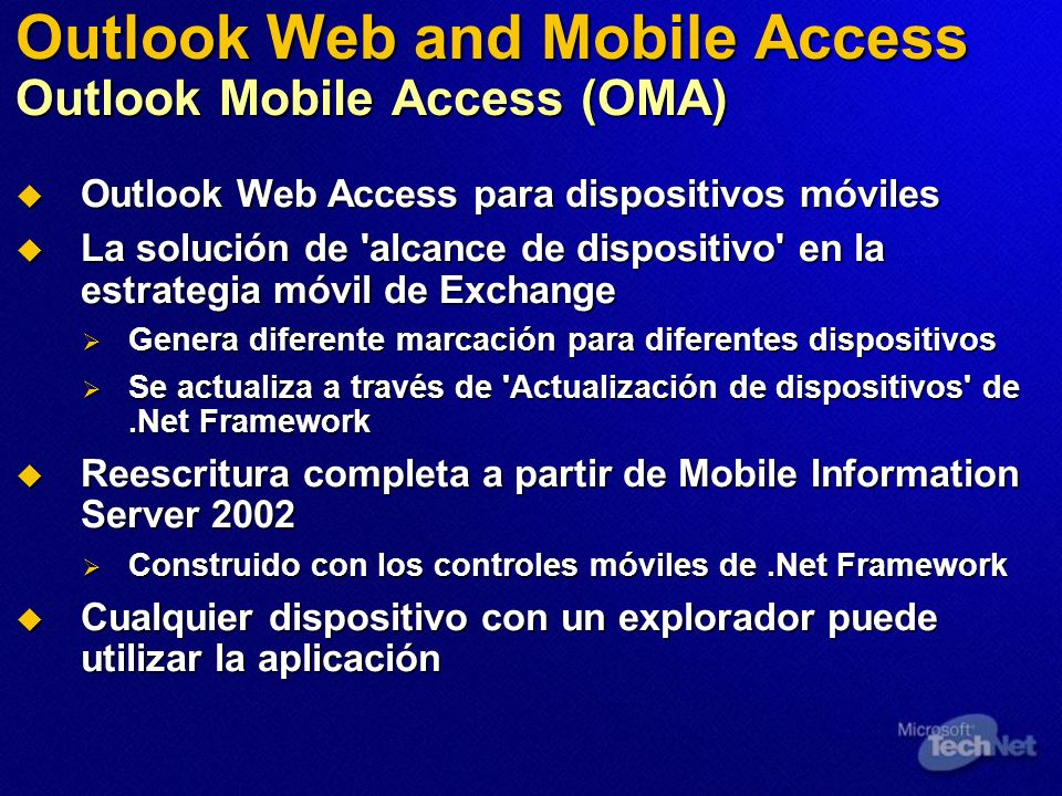 Outlook Web and Mobile Access Outlook Mobile Access (OMA)