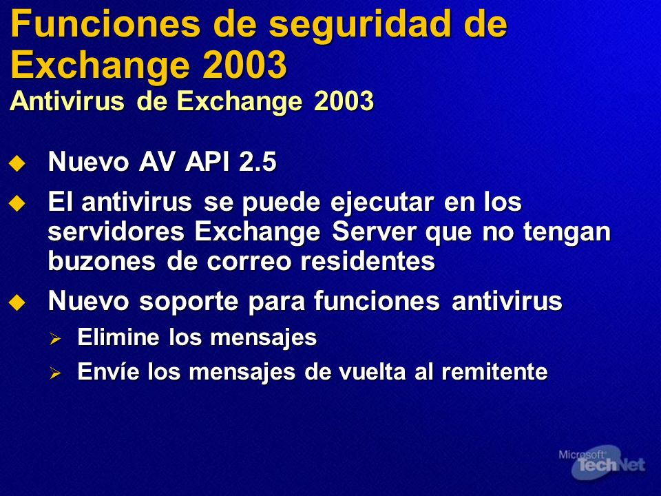 Funciones de seguridad de Exchange 2003 Antivirus de Exchange 2003