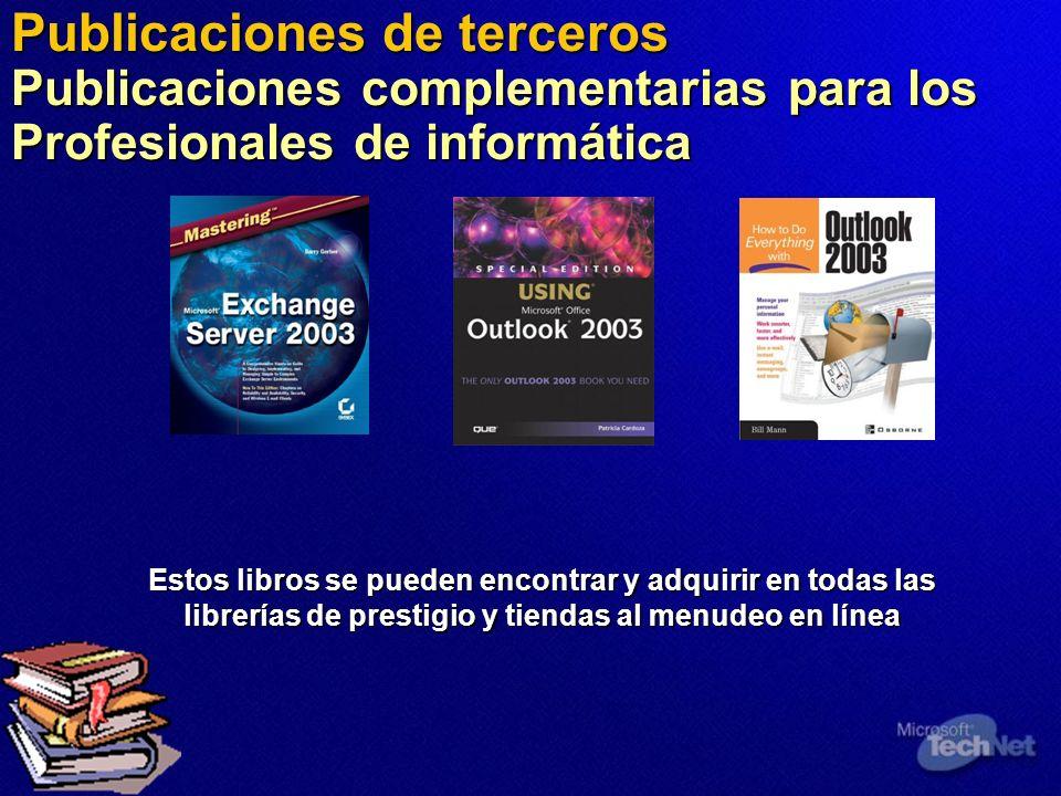 Publicaciones de terceros Publicaciones complementarias para los Profesionales de informática