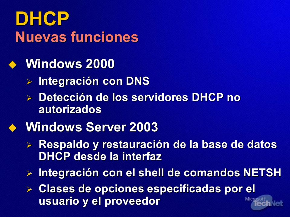 DHCP Nuevas funciones Windows 2000 Windows Server 2003