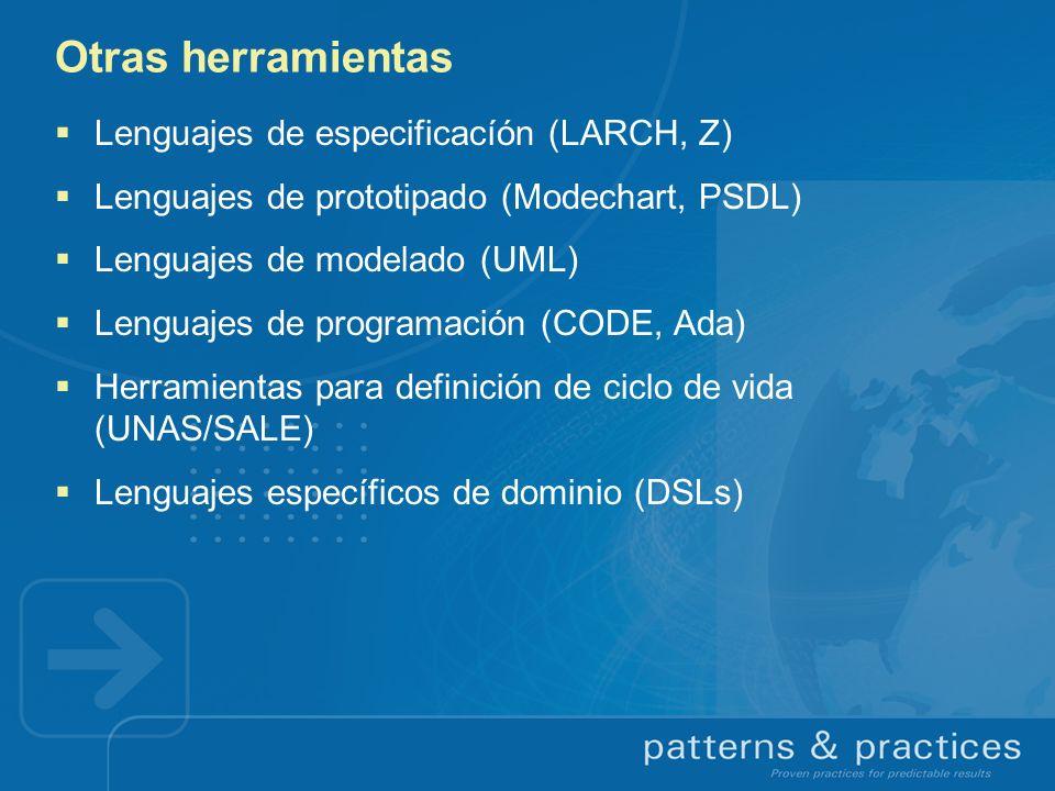 Otras herramientas Lenguajes de especificacíón (LARCH, Z)