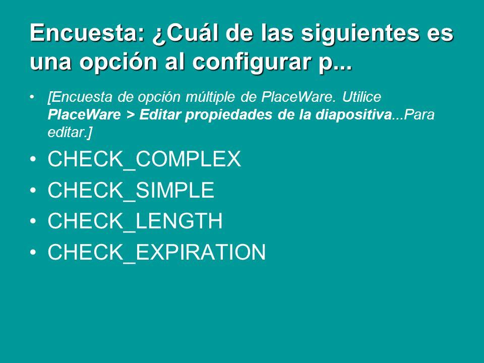 Encuesta: ¿Cuál de las siguientes es una opción al configurar p...