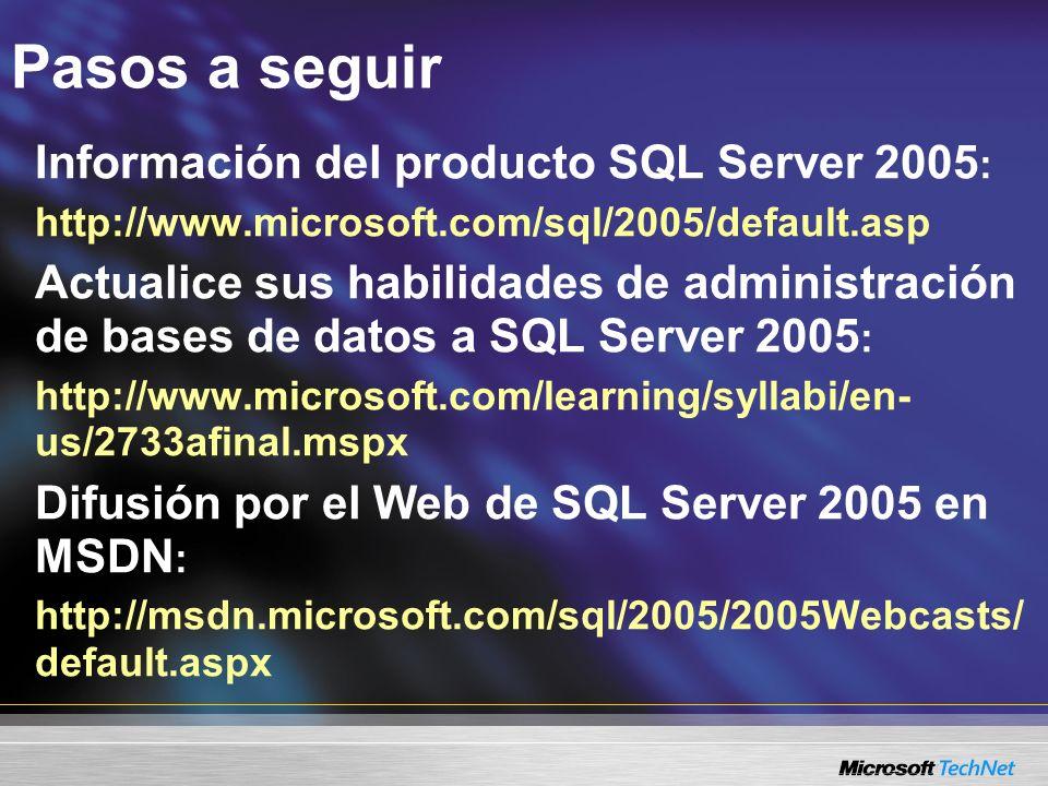 Pasos a seguir Información del producto SQL Server 2005: