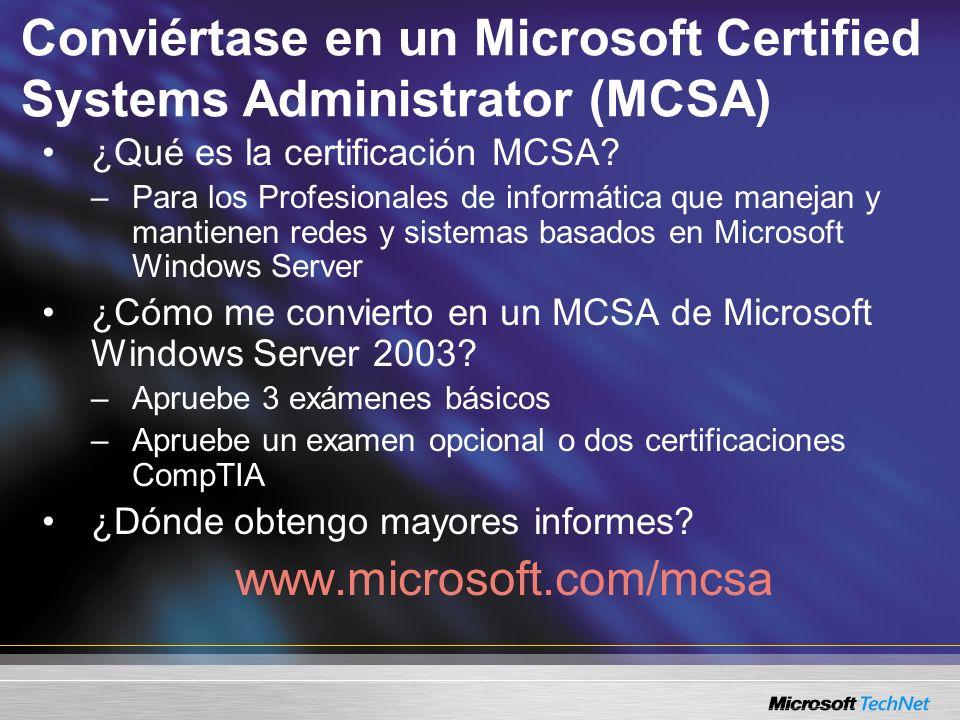 Conviértase en un Microsoft Certified Systems Administrator (MCSA)
