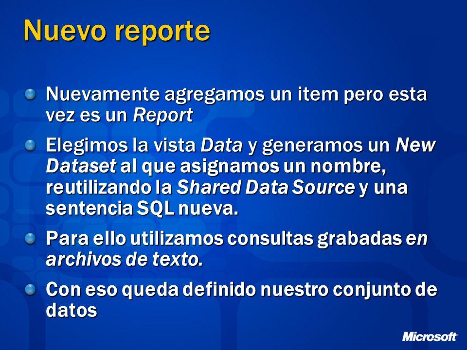 Nuevo reporte Nuevamente agregamos un item pero esta vez es un Report