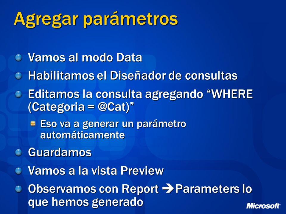 Agregar parámetros Vamos al modo Data