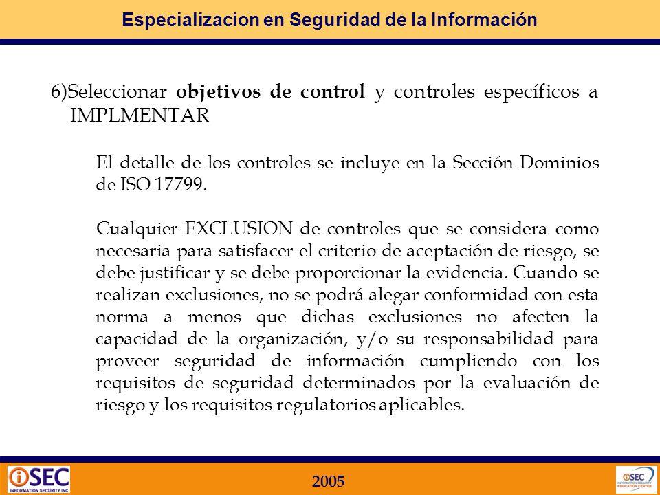 6)Seleccionar objetivos de control y controles específicos a IMPLMENTAR