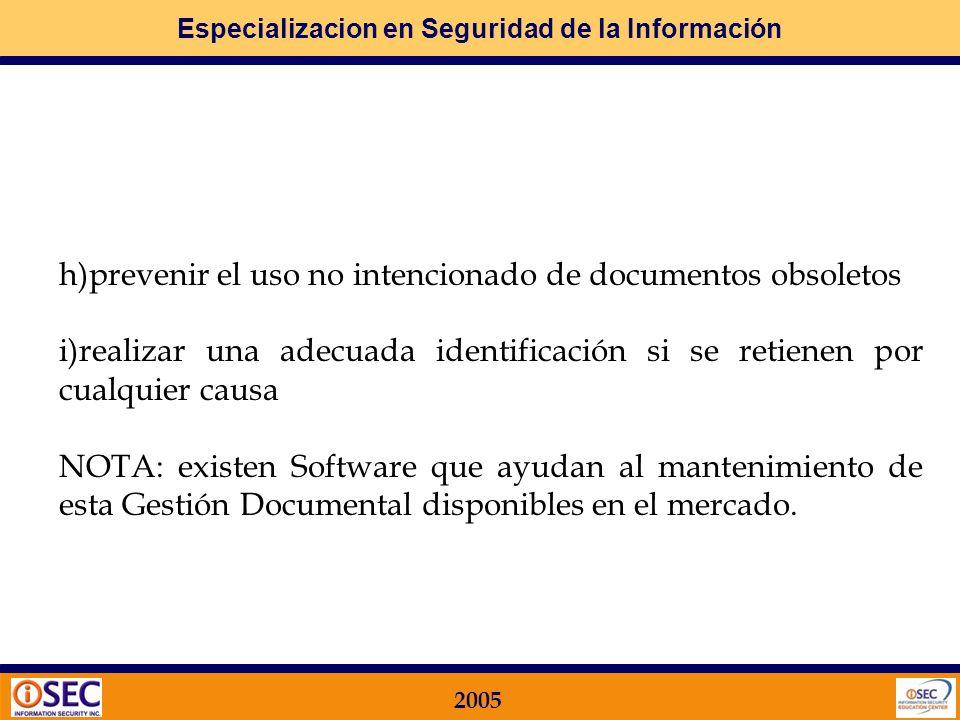 h)prevenir el uso no intencionado de documentos obsoletos