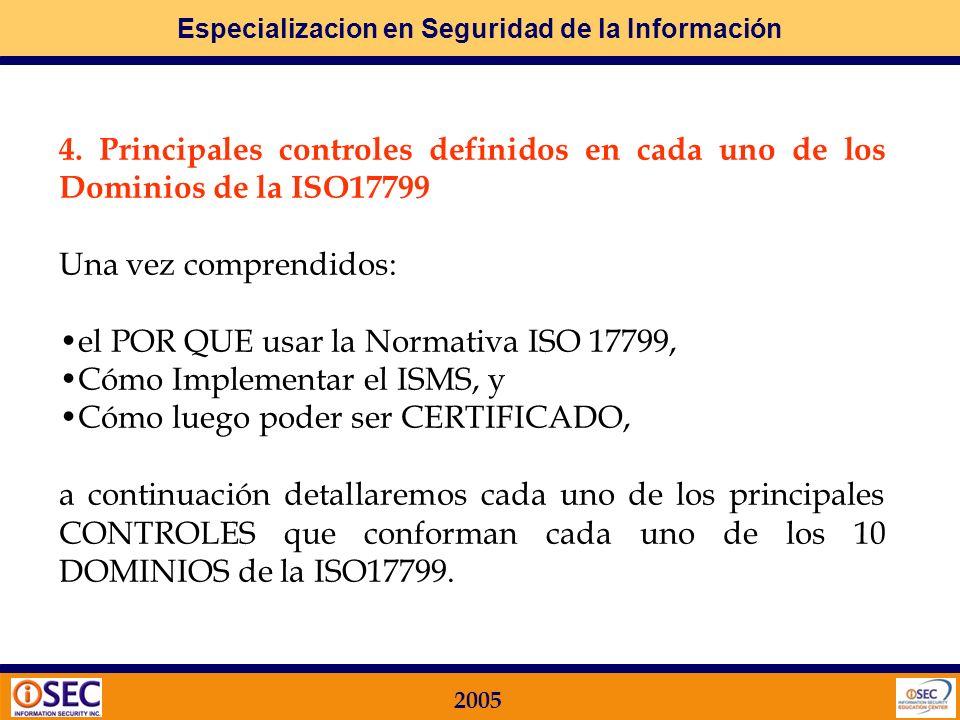 4. Principales controles definidos en cada uno de los Dominios de la ISO17799