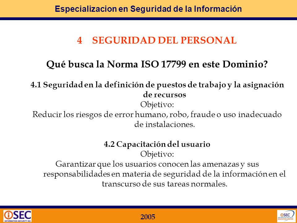 SEGURIDAD DEL PERSONAL 4.2 Capacitación del usuario