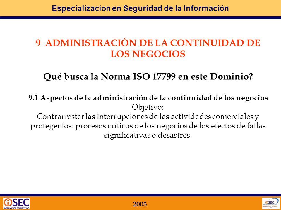 9.1 Aspectos de la administración de la continuidad de los negocios