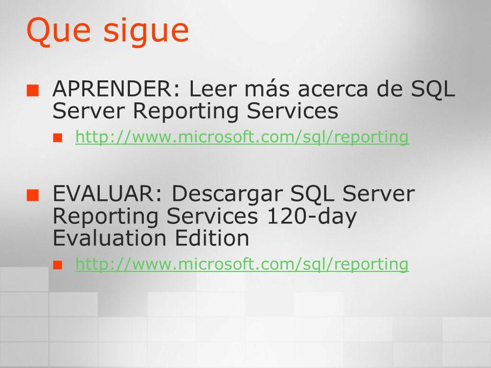 Que sigue APRENDER: Leer más acerca de SQL Server Reporting Services