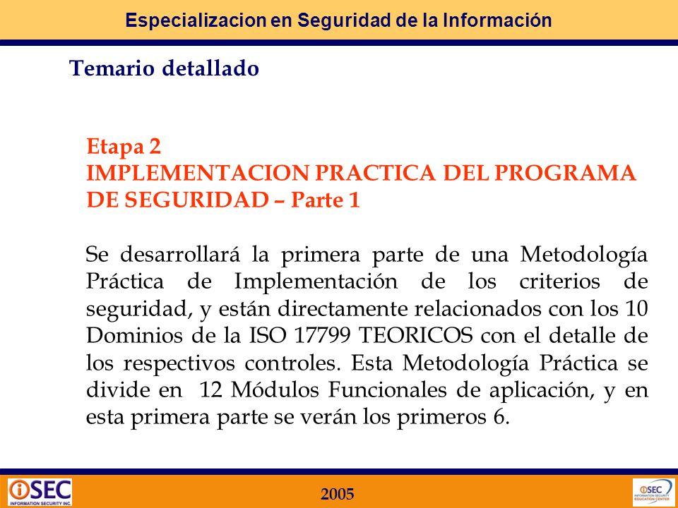 Etapa 2IMPLEMENTACION PRACTICA DEL PROGRAMA DE SEGURIDAD – Parte 1.