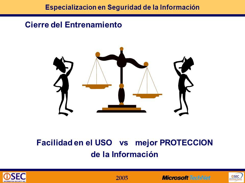 Facilidad en el USO vs mejor PROTECCION