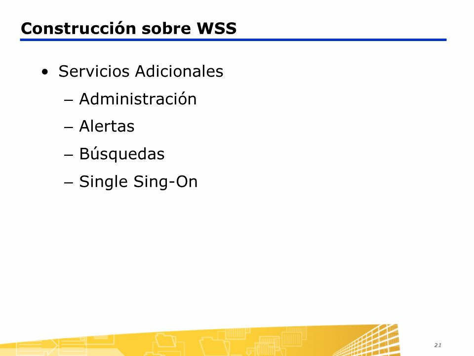 Construcción sobre WSS