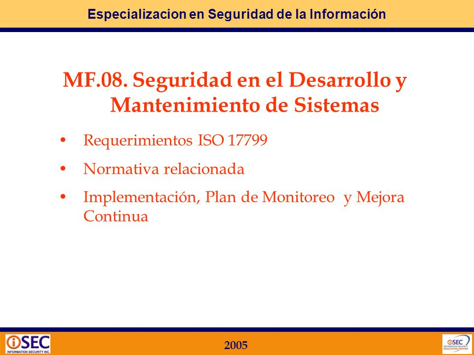 MF.08. Seguridad en el Desarrollo y Mantenimiento de Sistemas