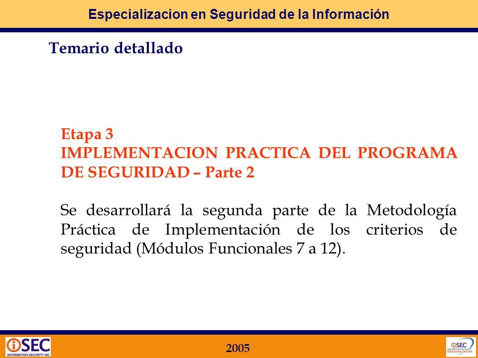 Etapa 3IMPLEMENTACION PRACTICA DEL PROGRAMA DE SEGURIDAD – Parte 2.
