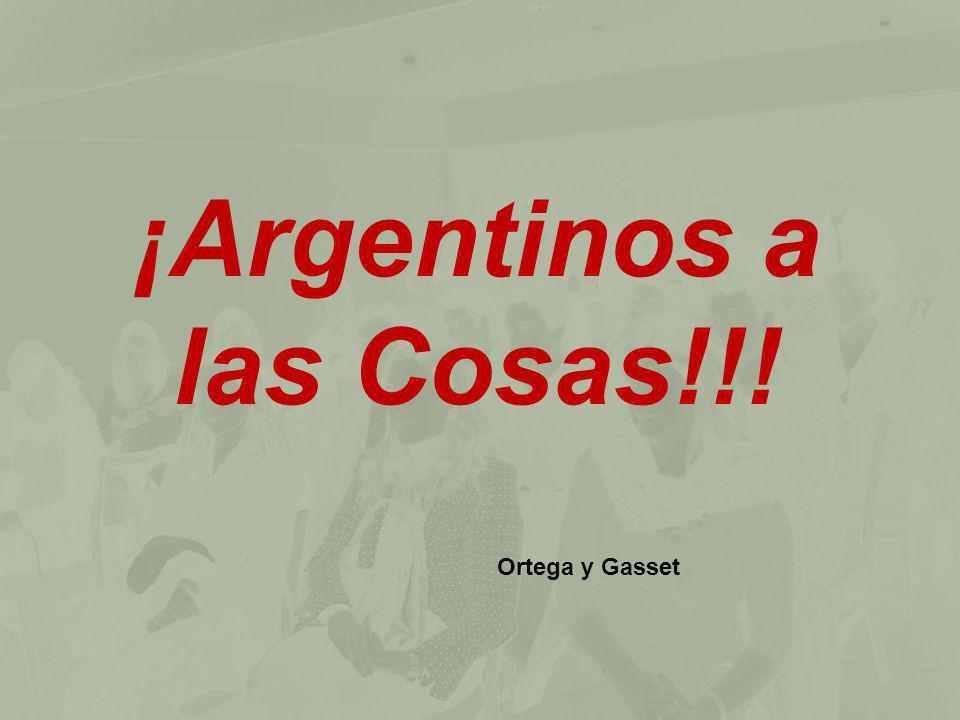 ¡Argentinos a las Cosas!!!