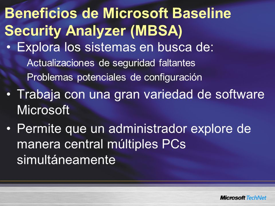 Beneficios de Microsoft Baseline Security Analyzer (MBSA)