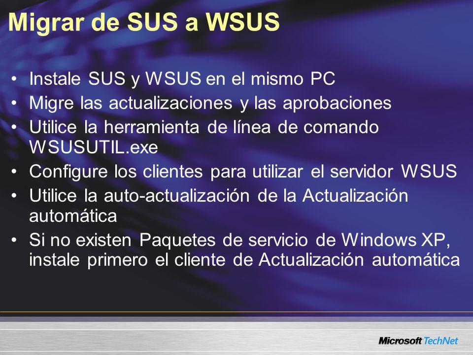 Migrar de SUS a WSUS Instale SUS y WSUS en el mismo PC