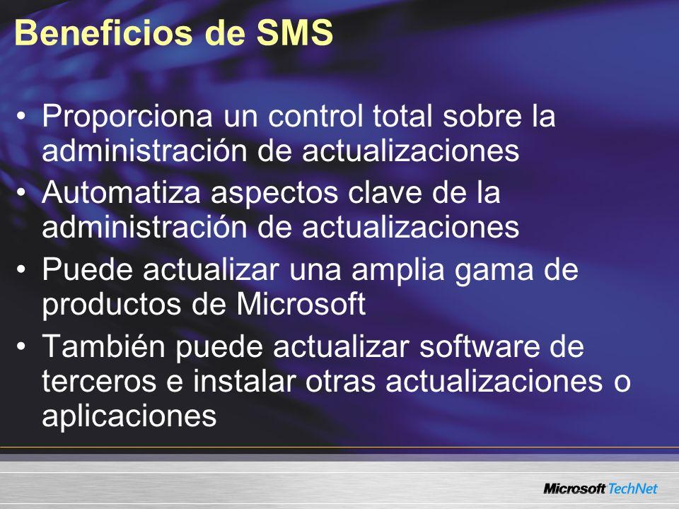 Beneficios de SMS Proporciona un control total sobre la administración de actualizaciones.