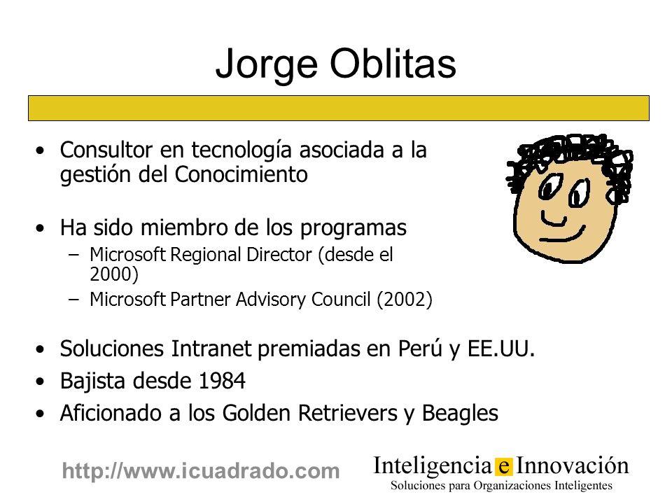 Jorge Oblitas Consultor en tecnología asociada a la gestión del Conocimiento. Ha sido miembro de los programas.
