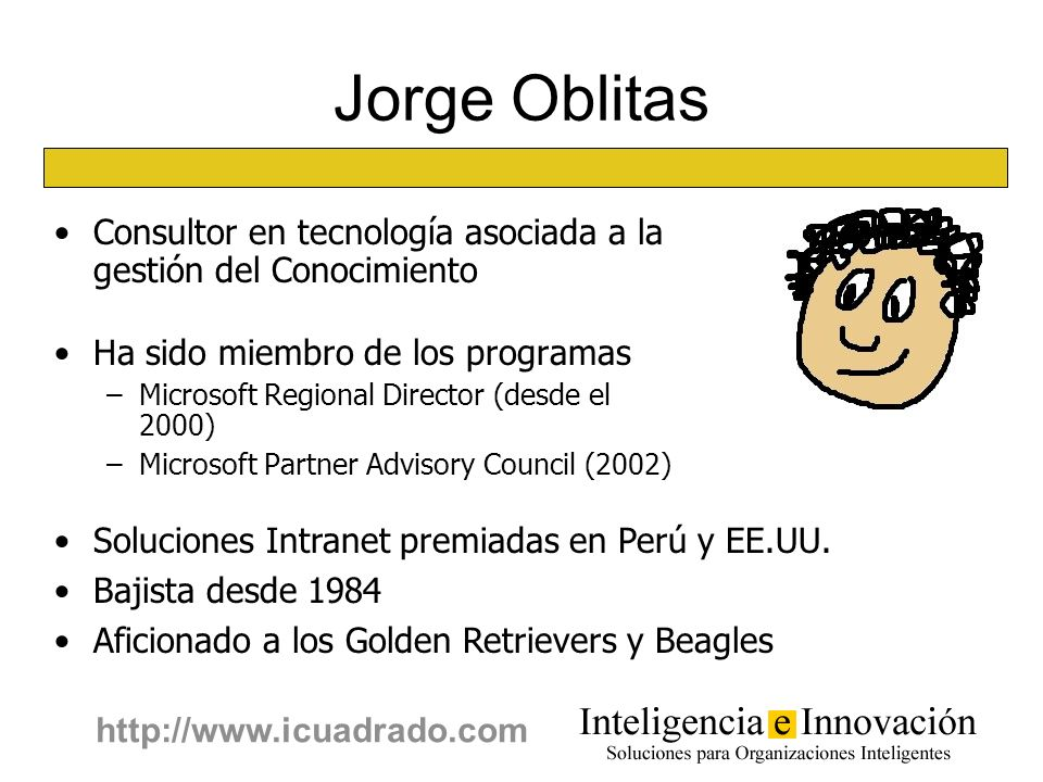 Jorge OblitasConsultor en tecnología asociada a la gestión del Conocimiento. Ha sido miembro de los programas.