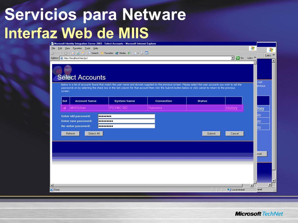 Servicios para Netware Interfaz Web de MIIS