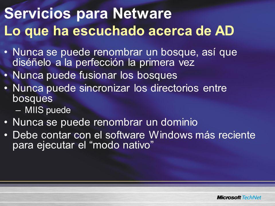 Servicios para Netware Lo que ha escuchado acerca de AD