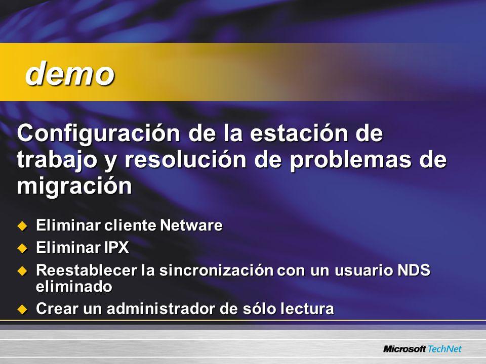 demo Configuración de la estación de trabajo y resolución de problemas de migración. Eliminar cliente Netware.