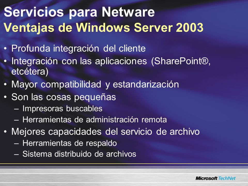 Servicios para Netware Ventajas de Windows Server 2003
