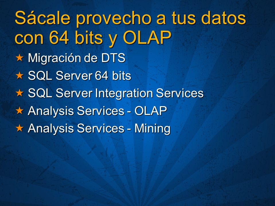 Sácale provecho a tus datos con 64 bits y OLAP